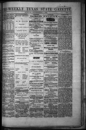 Primary view of object titled 'Tri-Weekly Texas State Gazette. (Austin, Tex.), Vol. 2, No. 146, Ed. 1 Friday, November 5, 1869'.