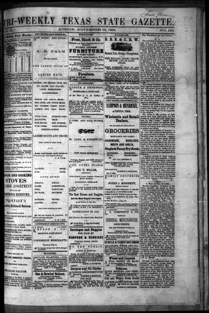 Primary view of object titled 'Tri-Weekly Texas State Gazette. (Austin, Tex.), Vol. 2, No. 152, Ed. 1 Friday, November 19, 1869'.