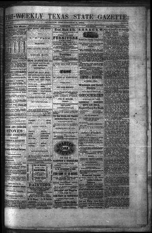 Primary view of object titled 'Tri-Weekly Texas State Gazette. (Austin, Tex.), Vol. 3, No. 2, Ed. 1 Friday, December 3, 1869'.