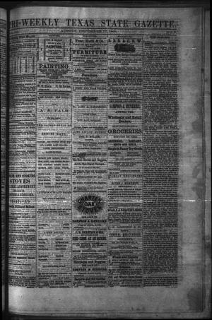 Primary view of object titled 'Tri-Weekly Texas State Gazette. (Austin, Tex.), Vol. 3, No. 8, Ed. 1 Friday, December 17, 1869'.