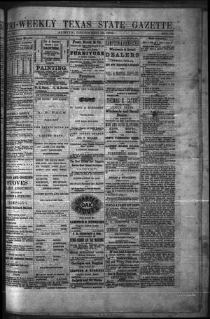 Primary view of Tri-Weekly Texas State Gazette. (Austin, Tex.), Vol. 3, No. 12, Ed. 1 Wednesday, December 29, 1869