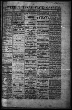 Primary view of object titled 'Tri-Weekly Texas State Gazette. (Austin, Tex.), Vol. 3, No. 15, Ed. 1 Friday, January 7, 1870'.