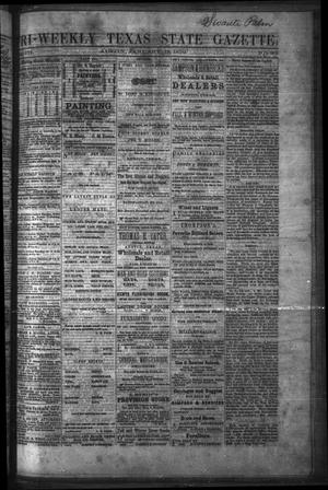 Primary view of object titled 'Tri-Weekly Texas State Gazette. (Austin, Tex.), Vol. 3, No. 20, Ed. 1 Wednesday, January 19, 1870'.
