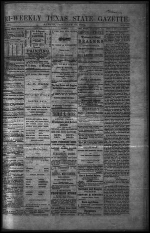 Primary view of object titled 'Tri-Weekly Texas State Gazette. (Austin, Tex.), Vol. 3, No. 21, Ed. 1 Friday, January 21, 1870'.
