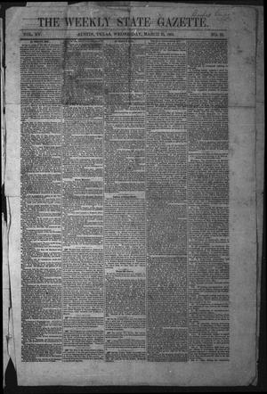 Primary view of The Weekly State Gazette. (Austin, Tex.), Vol. 15, No. 32, Ed. 1 Wednesday, March 23, 1864