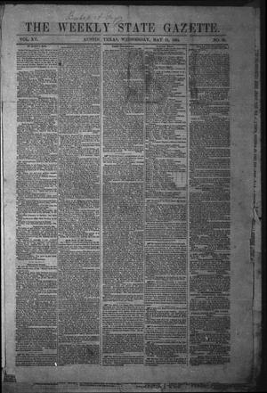 The Weekly State Gazette. (Austin, Tex.), Vol. 15, No. 39, Ed. 1 Wednesday, May 11, 1864