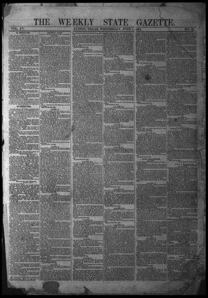 Primary view of object titled 'The Weekly State Gazette. (Austin, Tex.), Vol. 15, No. 42, Ed. 1 Wednesday, June 1, 1864'.