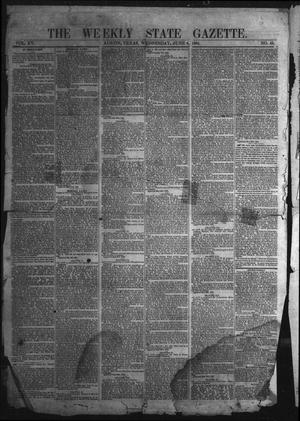 Primary view of object titled 'The Weekly State Gazette. (Austin, Tex.), Vol. 15, No. 43, Ed. 1 Wednesday, June 8, 1864'.