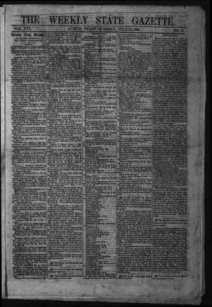 Primary view of object titled 'The Weekly State Gazette. (Austin, Tex.), Vol. 16, No. 47, Ed. 1 Tuesday, July 18, 1865'.