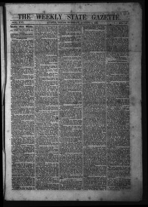 Primary view of The Weekly State Gazette. (Austin, Tex.), Vol. 16, No. 50, Ed. 1 Tuesday, August 8, 1865