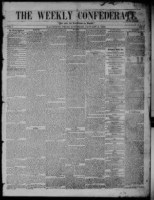 The Weekly Confederate. (Galveston, Tex.), Vol. 1, No. 25, Ed. 1 Saturday, January 5, 1856