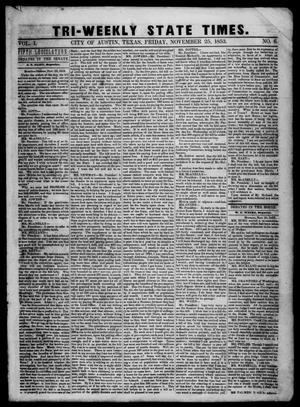 Primary view of object titled 'Tri-Weekly State Times. (Austin, Tex.), Vol. 1, No. 6, Ed. 1 Friday, November 25, 1853'.