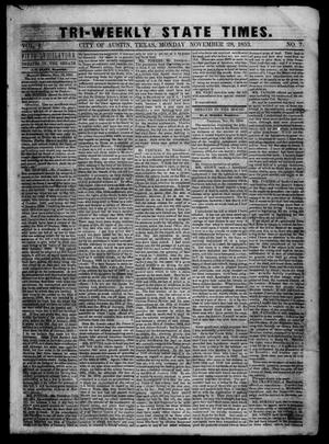 Primary view of object titled 'Tri-Weekly State Times. (Austin, Tex.), Vol. 1, No. 7, Ed. 1 Monday, November 28, 1853'.