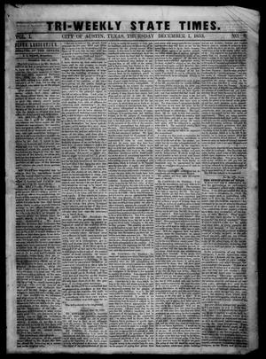 Primary view of object titled 'Tri-Weekly State Times. (Austin, Tex.), Vol. 1, No. 8, Ed. 1 Thursday, December 1, 1853'.