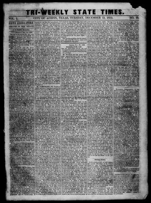 Primary view of Tri-Weekly State Times. (Austin, Tex.), Vol. 1, No. 13, Ed. 1 Tuesday, December 13, 1853
