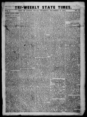 Primary view of object titled 'Tri-Weekly State Times. (Austin, Tex.), Vol. 1, No. 14, Ed. 1 Thursday, December 15, 1853'.