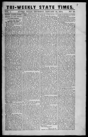 Primary view of object titled 'Tri-Weekly State Times. (Austin, Tex.), Vol. 1, No. 26, Ed. 1 Thursday, January 12, 1854'.