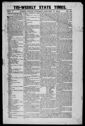 Primary view of object titled 'Tri-Weekly State Times. (Austin, Tex.), Vol. 1, No. 28, Ed. 1 Tuesday, January 17, 1854'.