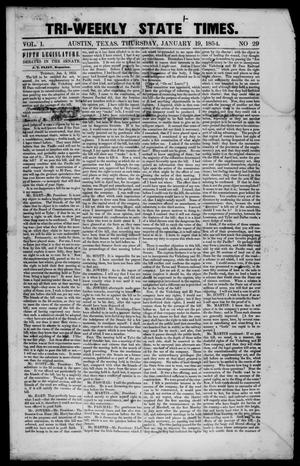 Primary view of object titled 'Tri-Weekly State Times. (Austin, Tex.), Vol. 1, No. 29, Ed. 1 Thursday, January 19, 1854'.