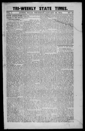 Primary view of object titled 'Tri-Weekly State Times. (Austin, Tex.), Vol. 1, No. 32, Ed. 1 Thursday, January 26, 1854'.