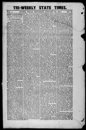 Primary view of object titled 'Tri-Weekly State Times. (Austin, Tex.), Vol. 1, No. 33, Ed. 1 Saturday, January 28, 1854'.