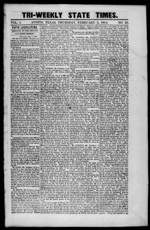 Primary view of object titled 'Tri-Weekly State Times. (Austin, Tex.), Vol. 1, No. 35, Ed. 1 Thursday, February 2, 1854'.