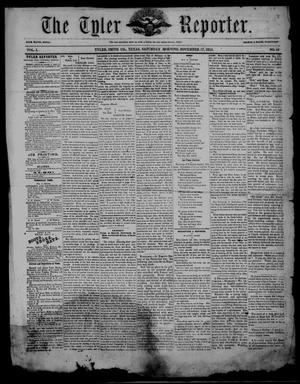 Primary view of object titled 'The Tyler Reporter. (Tyler, Tex.), Vol. 1, No. 16, Ed. 1 Saturday, November 17, 1855'.