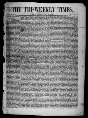 The Tri-Weekly Times. (Austin, Tex.), Vol. 1, No. 3, Ed. 1 Wednesday, July 23, 1856