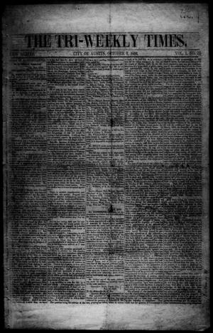 Primary view of object titled 'The Tri-Weekly Times. (Austin, Tex.), Vol. 1, No. 31, Ed. 1 Thursday, October 2, 1856'.