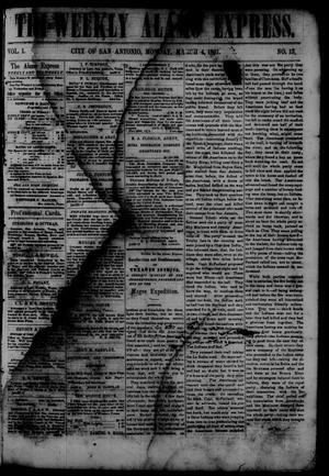 Primary view of object titled 'Tri-Weekly Alamo Express. (San Antonio, Tex.), Vol. 1, No. 13, Ed. 1 Monday, March 4, 1861'.