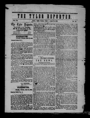 The Tyler Reporter. Weekly. (Tyler, Tex.), Vol. 7, No. 29, Ed. 1 Thursday, June 19, 1862
