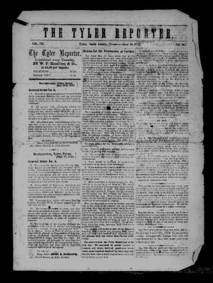 Primary view of object titled 'The Tyler Reporter. Weekly. (Tyler, Tex.), Vol. 7, No. 30, Ed. 1 Thursday, June 26, 1862'.