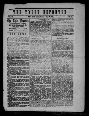 The Tyler Reporter. Weekly. (Tyler, Tex.), Vol. 7, No. 40, Ed. 1 Thursday, August 28, 1862