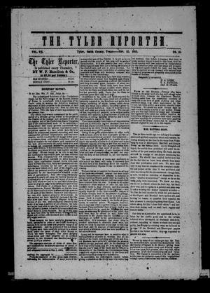 Primary view of object titled 'The Tyler Reporter. Weekly. (Tyler, Tex.), Vol. 7, No. 51, Ed. 1 Thursday, November 13, 1862'.