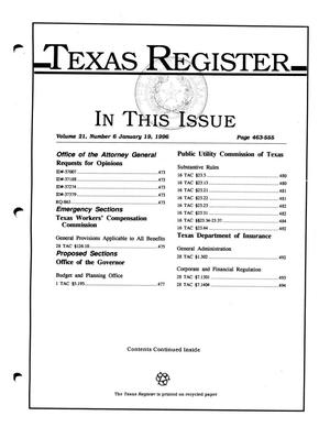 Primary view of object titled 'Texas Register, Volume 21, Number 6, Pages 463-555, January 19, 1996'.