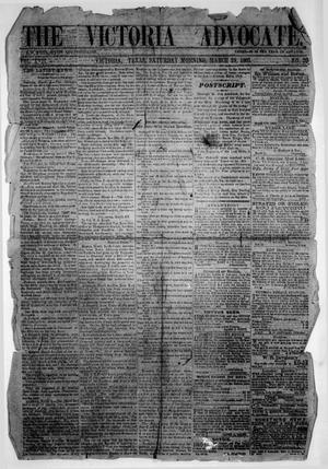 Primary view of The Victoria Advocate. (Victoria, Tex.), Vol. 17, No. 30, Ed. 1 Saturday, March 28, 1863