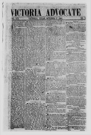 Primary view of object titled 'Victoria Advocate (Victoria, Tex.), Vol. 19, No. 3, Ed. 1 Monday, October 17, 1864'.