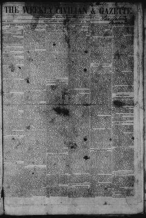 Primary view of object titled 'The Weekly Civilian & Gazette. (Galveston, Tex.), Vol. 24, No. 42, Ed. 1 Tuesday, January 21, 1862'.