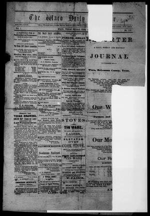 Primary view of object titled 'The Waco Daily Reporter. (Waco, Tex.), Vol. 1, No. 173, Ed. 1 Friday, June 4, 1875'.