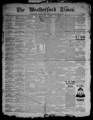 Primary view of object titled 'The Weatherford Times. (Weatherford, Tex.), Vol. 17, No. 30, Ed. 1 Saturday, July 26, 1884'.