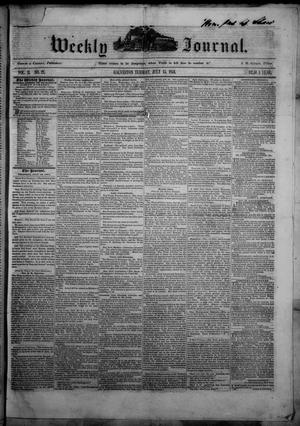 Primary view of Weekly Journal. (Galveston, Tex.), Vol. 2, No. 21, Ed. 1 Tuesday, July 15, 1851