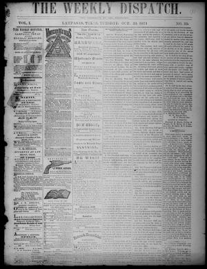 The Weekly Dispatch (Lampasas, Tex.), Vol. 1, No. 35, Ed. 1 Tuesday, October 31, 1871