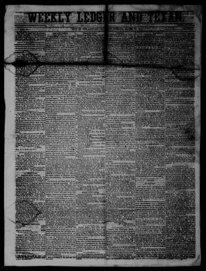 Primary view of object titled 'Weekly Ledger and Texan. (San Antonio, Tex.), Vol. 10, No. 36, Ed. 1 Saturday, March 16, 1861'.