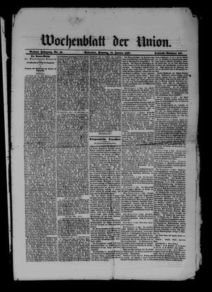 Wochenblatt der Union (Galveston, Tex.), Vol. 9, No. 12, Ed. 1 Sunday, January 13, 1867