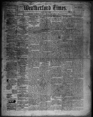 Primary view of object titled 'Weatherford Times. (Weatherford, Tex.), Vol. 4, No. 34, Ed. 1 Saturday, August 26, 1871'.