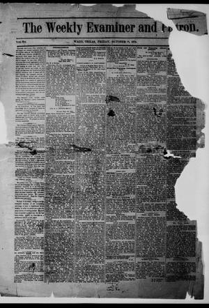Primary view of object titled 'The Weekly Examiner and Patron. (Waco, Tex.), Vol. 7, Ed. 1 Friday, October 16, 1874'.