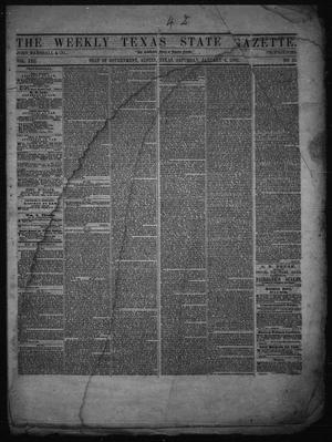 Primary view of object titled 'The Weekly Texas State Gazette. (Austin, Tex.), Vol. 13, No. 22, Ed. 1 Saturday, January 4, 1862'.