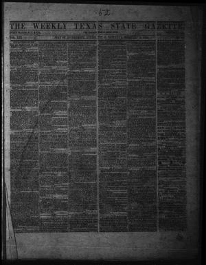 Primary view of object titled 'The Weekly Texas State Gazette. (Austin, Tex.), Vol. 13, No. 27, Ed. 1 Saturday, February 8, 1862'.
