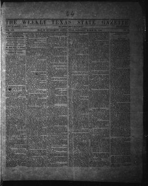 Primary view of The Weekly Texas State Gazette. (Austin, Tex.), Vol. 13, No. 33, Ed. 1 Saturday, March 22, 1862