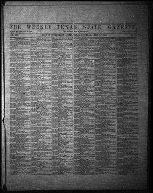 Primary view of object titled 'The Weekly Texas State Gazette. (Austin, Tex.), Vol. 13, No. 36, Ed. 1 Saturday, April 12, 1862'.